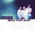 Eiffel 65 - Move Your Body [CDS] '1999
