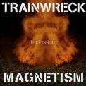 Teknoist, The - Trainwreck Magnetism '2011