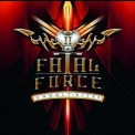 Fatal Force - Unholy Rites '2012
