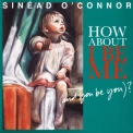 Sinead Oconnor - How About I Be Me (and You Be You) '2012