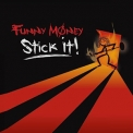 Funny Money - Stick It! '2007