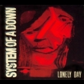 System Of A Down - Lonely Day [CDS] '2006