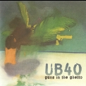 Ub40 - Guns In The Ghetto '1997