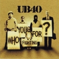 Ub40 - Who You Are Fighting For? '1985