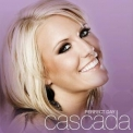 Cascada - Perfect Day (Japan Edition) '2008