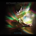 Richard Thompson - Electric (CD1) '2013