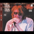 Talk Talk - Live In Spain 1986 (CD1) '2012