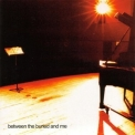 Between The Buried And Me - Between The Buried And Me '2002