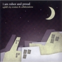 I Am Robot And Proud - Uphill City Remixes & Collaborations '2010