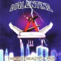 Valentine - The Most Beautiful Pain '2006
