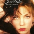 Jane Birkin - Baby Alone In Babylone '1983