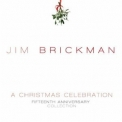 Jim Brickman - A Christmas Celebration '2010