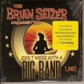 Brian Setzer Orchestra, The - Don't Mess With A Big Band(cd 1) '2010