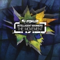 Intelligent Manners - The Movement '2012