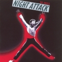 Angels, The - Night Attack '1981