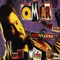 Omar And The Howlers - World Wide Open '1996