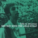 Belle and Sebastian - The Boy With The Arab Strap '1998