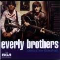 Everly Brothers, The - Stories We Could Tell '1972