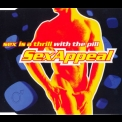 S.e.x. Appeal - Sex Is A Thrill With The Pill '1998