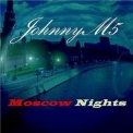 Johnny M5 - Moscow Nights '2007