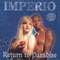 Imperio - Return to paradise '1996