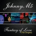Johnny M5 - Fantasy Of Love [CDS] '2010