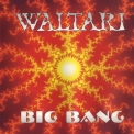 Waltari - Big Bang '1995