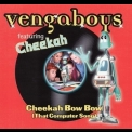 Vengaboys, The - Cheekah Bow Bow [CDM] '2000