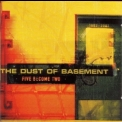Dust Of Basement, The - Five Become Two '2002