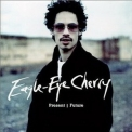Eagle-Eye Cherry - Present Future '2001