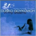 Dusko Goykovich - In My Dreams '2001