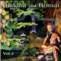 Oliver Shanti - Buddha and Bonsai Vol. 4 '2002