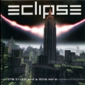 Eclipse - The Truth And A Little More '2001