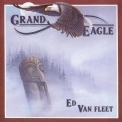 Ed Van Fleet - Grand Eagle '1991