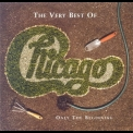Chicago - The Very Best Of - Only The Beginning (disc 1) '2002