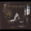 My Dying Bride - A Map Of All Our Failures '2012