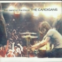 Cardigans, The - First Band On The Moon '1996