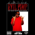 Evil Pimp - Da Bad Guy Returns '2008