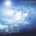 Systems In Blue - Voices From Beyond '2012