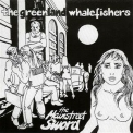 Greenland Whalefishers - The Mainstreet Sword '2005