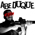 Abe Duque - Don't Be So Mean '2009