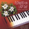 Great Jazz Trio, The - Flowers For Lady Day '1991