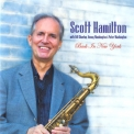 Scott Hamilton - Back In New York '2005