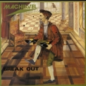 Machiavel - Break Out '1982