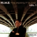 M.I.K.E. - The Perfect Blend Vol. 1 '2006