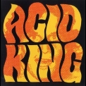 Acid King - The Early Years '2006