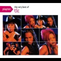 TLC - Playlist The Very Best Of TLC '2009