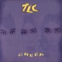 TLC - Creep '1994
