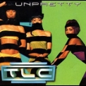 TLC - Unpretty '1999