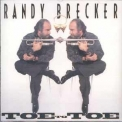 Randy Brecker - Toe To Toe '1990